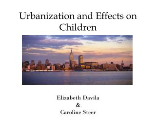 Urbanization and Effects on Children