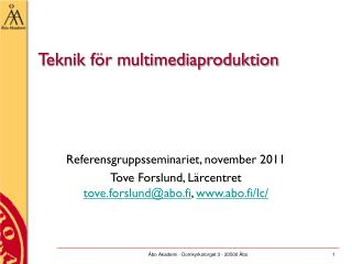 Teknik för multimediaproduktion