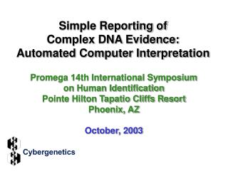 Simple Reporting of  Complex DNA Evidence:  Automated Computer Interpretation