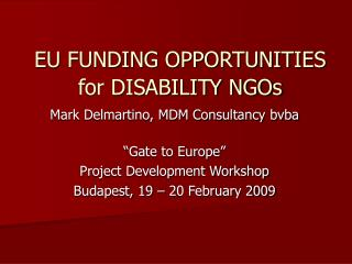 EU FUNDING OPPORTUNITIES  for DISABILITY NGOs
