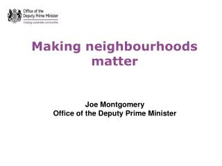 Making neighbourhoods matter