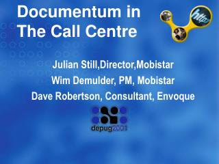 Documentum in The Call Centre