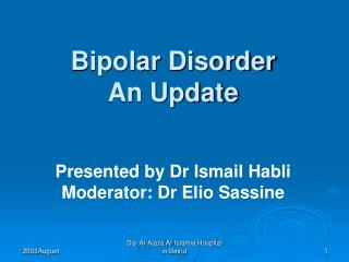 Bipolar Disorder An Update