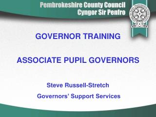 GOVERNOR TRAINING ASSOCIATE PUPIL GOVERNORS