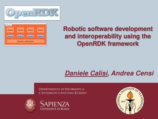Robotic software development  and interoperability using the OpenRDK framework