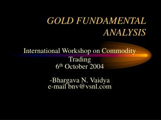 GOLD FUNDAMENTAL ANALYSIS