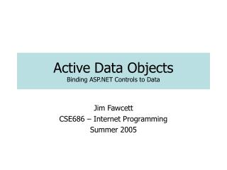 Active Data Objects Binding ASP.NET Controls to Data