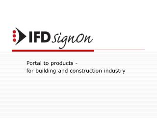 Portal to  products  - for  building  and  construction industry