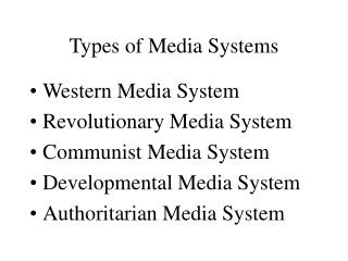 Types of Media Systems
