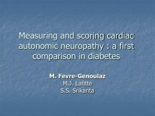 Measuring and scoring cardiac autonomic neuropathy : a first comparison in diabetes