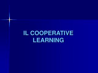 IL COOPERATIVE  LEARNING