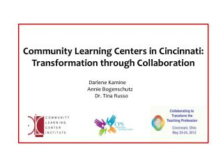 Community Learning Centers in Cincinnati: Transformation through Collaboration