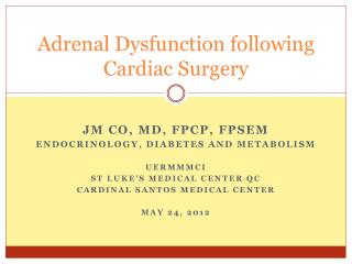 Adrenal Dysfunction following Cardiac Surgery