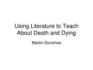 Using Literature to Teach About Death and Dying