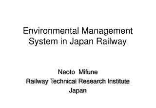 Environmental Management System in Japan Railway