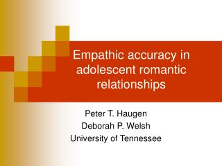 Empathic accuracy in adolescent romantic relationships