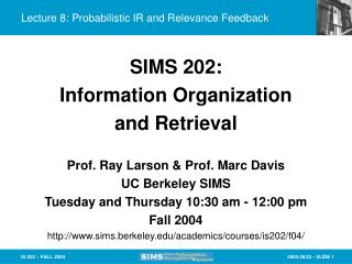 Lecture 8: Probabilistic IR and Relevance Feedback