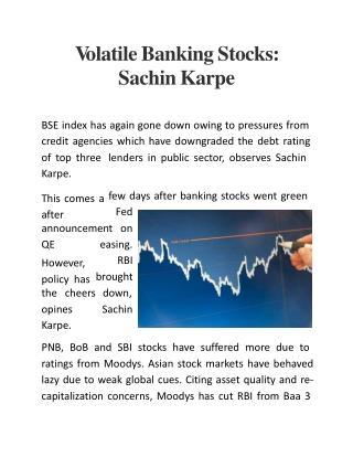 Volatile Banking Stocks: Sachin Karpe