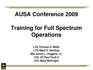 AUSA Conference 2009 Training for Full Spectrum Operations