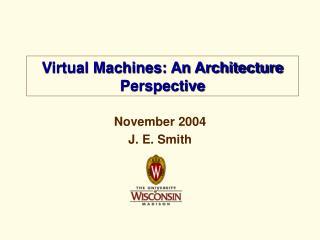 November 2004 J. E. Smith