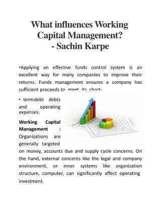 What influences Working Capital Management? - Sachin Karpe