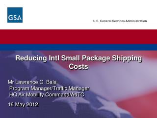 Reducing Intl Small Package Shipping  Costs