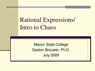 Rational Expressions/ Intro to Chaos