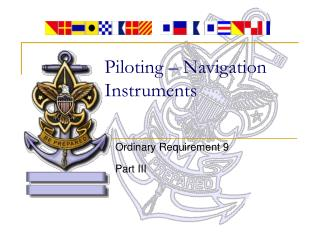 Piloting – Navigation Instruments