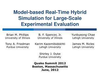 Model-based Real-Time Hybrid Simulation for Large-Scale Experimental Evaluation