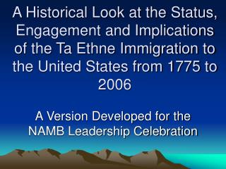 A Version Developed for the NAMB Leadership Celebration