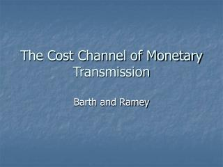 The Cost Channel of Monetary Transmission