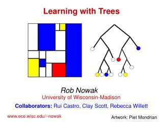 Learning with Trees