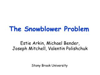 The Snowblower Problem