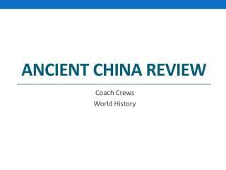 Ancient China Review