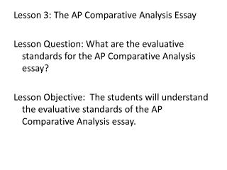 Lesson 3: The AP Comparative Analysis Essay