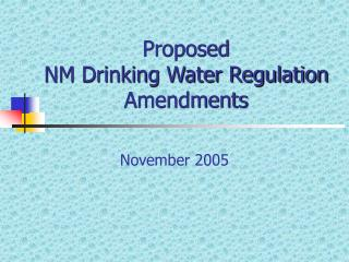 Proposed NM Drinking Water Regulation Amendments