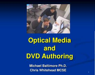 Optical Media  and  DVD Authoring