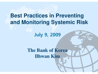 Best Practices in Preventing and Monitoring Systemic Risk