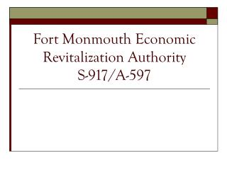Fort Monmouth Economic Revitalization Authority S-917/A-597