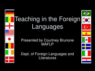 Teaching in the Foreign Languages