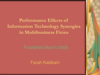 Performance Effects of Information Technology Synergies in Multibusiness Firms
