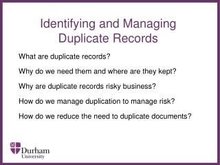 Identifying and Managing Duplicate Records