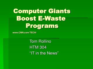 Computer Giants 		Boost E-Waste 		   		Programs