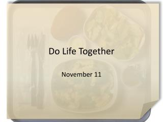 Do Life Together