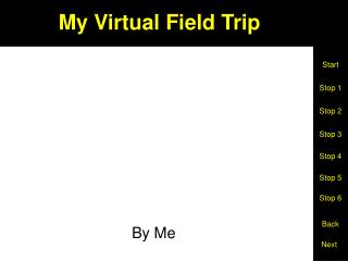 My Virtual Field Trip