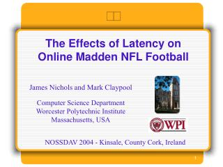 The Effects of Latency on Online Madden NFL Football