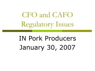 CFO and CAFO Regulatory Issues