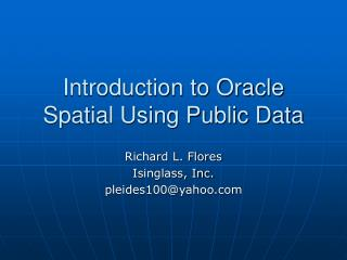 Introduction to Oracle Spatial Using Public Data