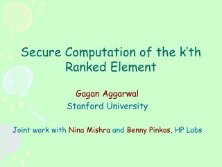 Secure Computation of the k'th Ranked Element