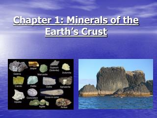 Chapter 1: Minerals of the Earth's Crust